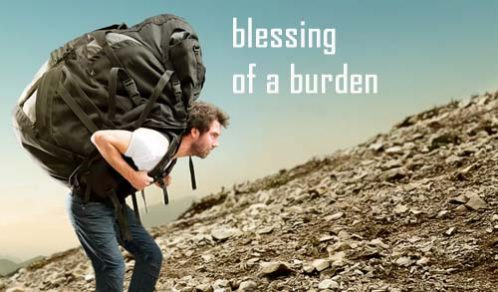 blessing of a burden